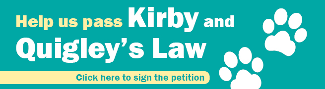 Help us pass Kirby and Quigley's law